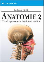 Radomír Čihák: Anatomie 2 - Třetí, upravené a doplněné vydání