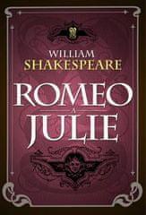 William Shakespeare: Romeo a Julie