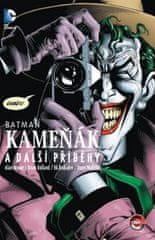 Alan Moore: Batman: Kameňák a další příběhy