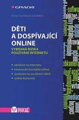 Anna Ševčíková: Děti a dospívající online - Vybraná rizika používání internetu