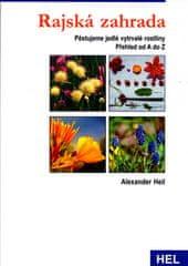 Alexander Heil: Rajská zahrada - Pěstujeme vytrvalé jedlé rostliny