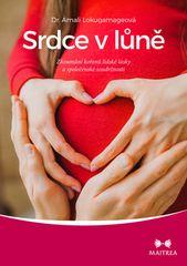 Amali Lokugamageová: Srdce v lůně - Zkoumání kořenů lidské lásky a společenské soudržnosti