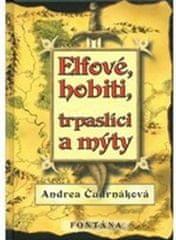 Andrea Čudrnáková: Elfové, hobiti, trpaslíci a mýty