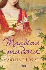 Marina Fiorato: Mandlová madona