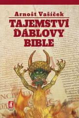 Arnošt Vašíček: Tajemství ďáblovy bible