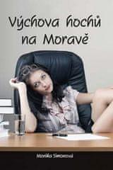 Monika Simonová: Výchova hochů na Moravě