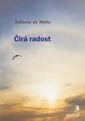 Anthony De Mello: Čirá radost