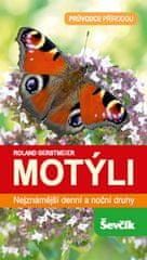 Roland Gerstmeier: Motýli - Průvodce přírodou