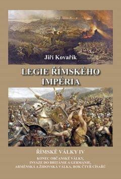 Jiří Kovařík: Legie římského impéria - Římské války IV