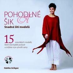 Habibe Acikgoz: Pohodlné a šik - Snadné šití modelů, kniha + CD