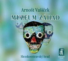 Arnošt Vašíček: Muzeum záhad
