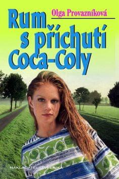 Olga Provazníková: Rum s příchutí Coca-Coly