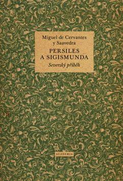 Miguel Cervantes de: Persiles a Sigismunda