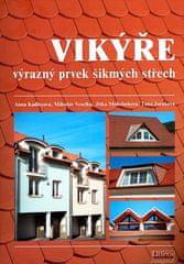Anna Kadlecová: Vikýře výrazný prvek šikmých střech