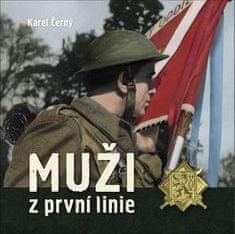 Karel Černý: Muži z první linie