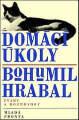 Bohumil Hrabal: Domácí úkoly - Úvahy a rozhovory