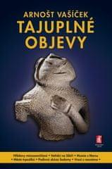 Arnošt Vašíček: Tajuplné objevy