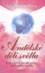 Eva-Marie Mora: Andělské děti světla