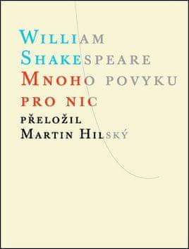 William Shakespeare: Mnoho povyku pro nic