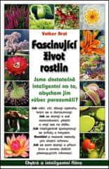 Volker Arzt: Fascinující život rostlin