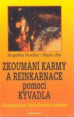 Angelika Hoefler: Zkoumání karmy a reinkarnace pomocí kyvadla
