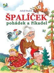 Adolf Dudek: Špalíček pohádek a říkadel