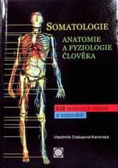 Vlastimila Chalupová: Somatologie Anatomie a fyziol. Člověka