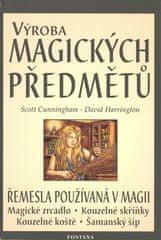 Scott Cunningham: Výroba magických předmětů - Řemesla používaná v magii