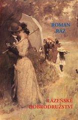 Roman Ráž: Lázeňské dobrodružství
