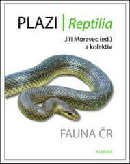 Jiří Moravec: Plazi/ Reptilia - Fauna ČR