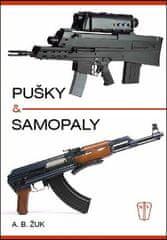 Alexandr B. Žuk: Pušky a samopaly