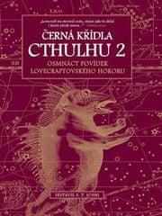 Černá křídla Cthulhu 2 - Osmnáct povdek lovecraftovského hororu
