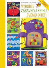 Veronika Kubáčová: Vyrobte zábavnou knihu svému dítěti