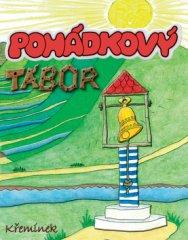 Antonie Krzemieňová: Pohádkový tábor
