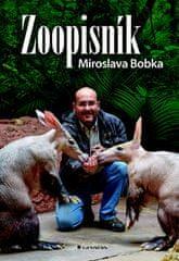 Miroslav Bobek: ZOOpisník Miroslava Bobka