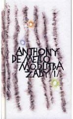 Anthony De Mello: Modlitba žáby 1