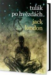 Jack London: Tulák po hvězdách