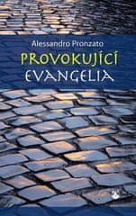 Alessandro Pronzato: Provokující evangelia