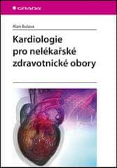 Alan Bulava: Kardiologie pro nelékařské zdravotnické obory