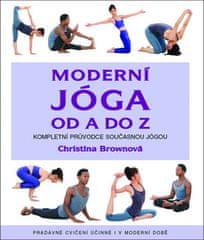Christina Brownová: Moderní jóga od A do Z