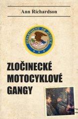 Ann Richardson: Zločinecké motocyklové gangy