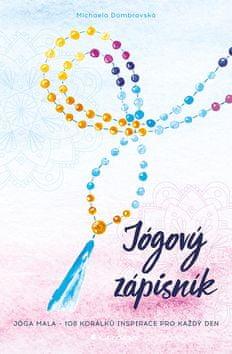 Michaela Dombrovská: Jógový zápisník - Jóga mala - 108 korálků inspirace pro každý den