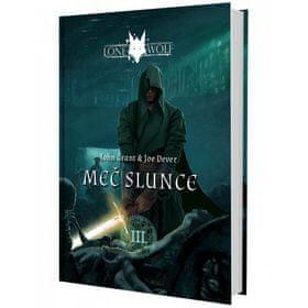 Joe Dever: Lone Wolf Meč slunce - Kniha 3