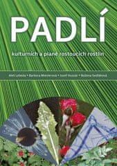 Aleš Lebeda: Padlí kulturních a planě rostoucích rostlin