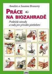 Annelore Brunsová: Práce na biozahradě