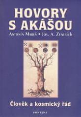 Antonín Mareš: Hovory s Akášou - Člověk a kosmický řád