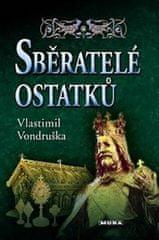 Vlastimil Vondruška: Sběratelé ostatků - 3. vydání