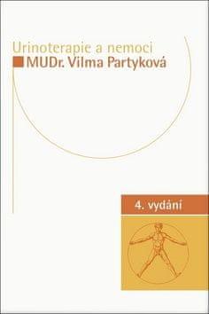Vilma Partyková: Urinoterapie a nemoci