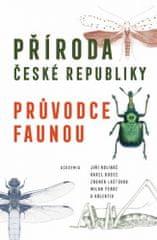 autorů kolektiv: Příroda České republiky - Průvodce faunou