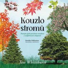Tess Whitehurstová: Kouzlo stromů